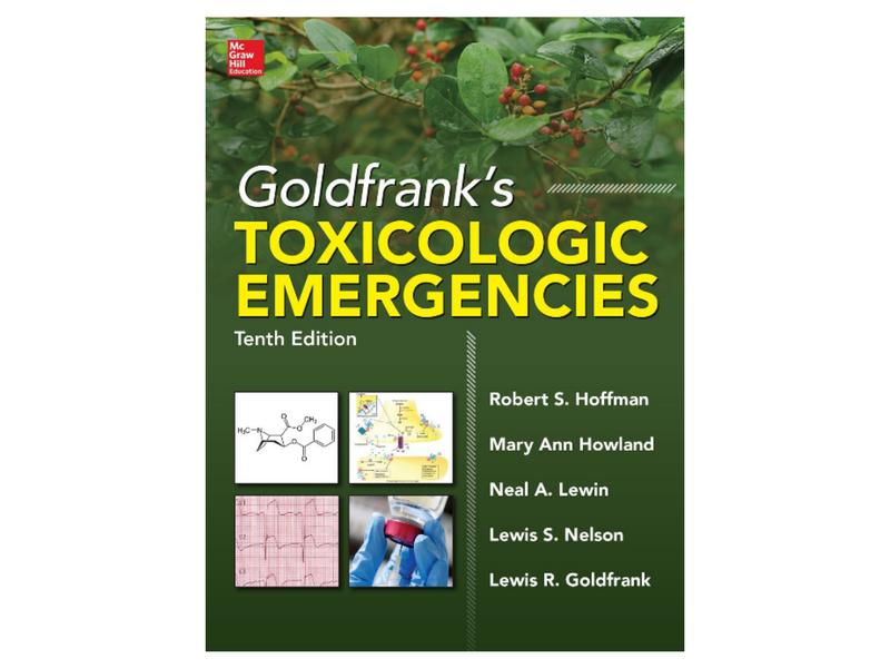 Goldfrank's Toxicologic Emergencies, (Robert S. Hoffman; McGraw-Hill, 10ª edición, 2015)