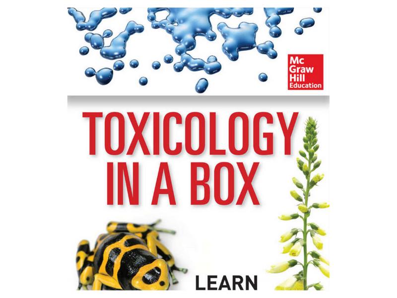 Toxicology in a box (B. Kloss, T. Bruce; McGraw-Hill, 1ª edición, 2013)
